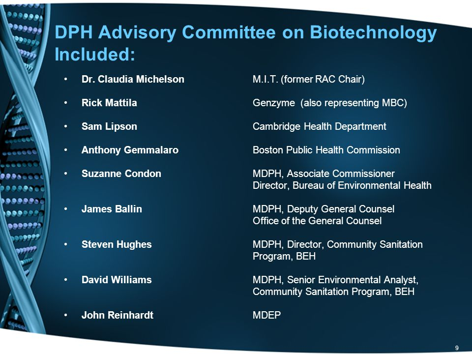 9 DPH Advisory Committee on Biotechnology Included: Dr.