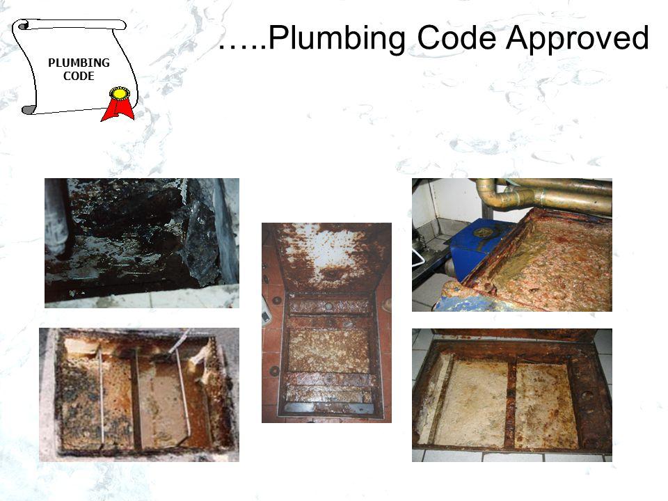 …..Plumbing Code Approved PLUMBING CODE