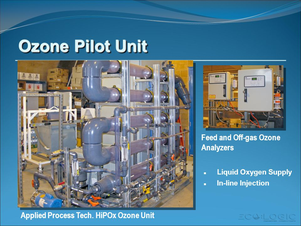 Ozone Pilot Unit Feed and Off-gas Ozone Analyzers Applied Process Tech.