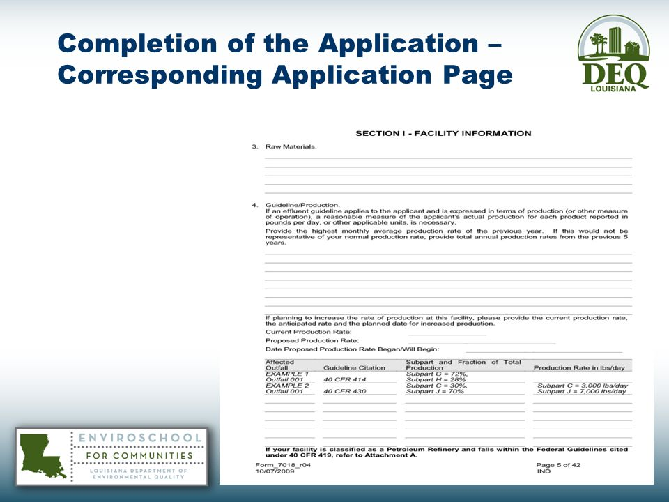 Completion of the Application Facility Specific Factors for Consideration - Refinery Applicants Continued: 2.Section I.E.4 - Attachment A of the Application – The applicant shall provide specific details on their individual processes (crude, cracking and coking, lube, asphalt, and reforming and alkylation) and the corresponding unit process rate (in 1000 barrels per day).