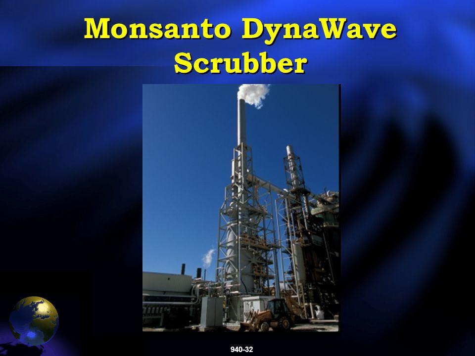 940-32 Monsanto DynaWave Scrubber