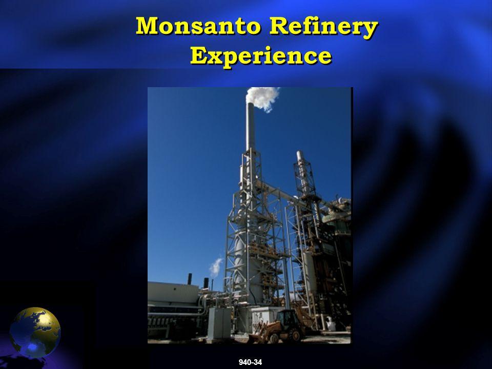 940-34 Monsanto Refinery Experience