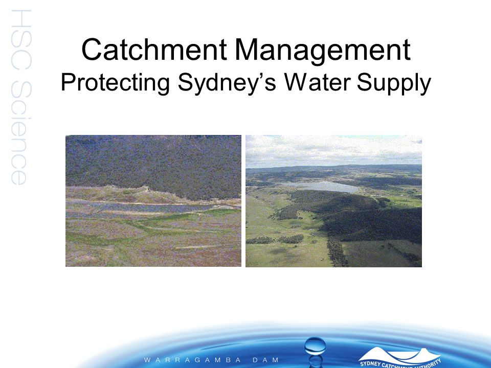 Why Catchment Management.
