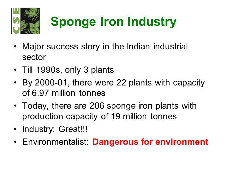 Major success story in the Indian industrial sector Till 1990s, only 3 plants By 2000-01, there were 22 plants with capacity of 6.97 million tonnes To