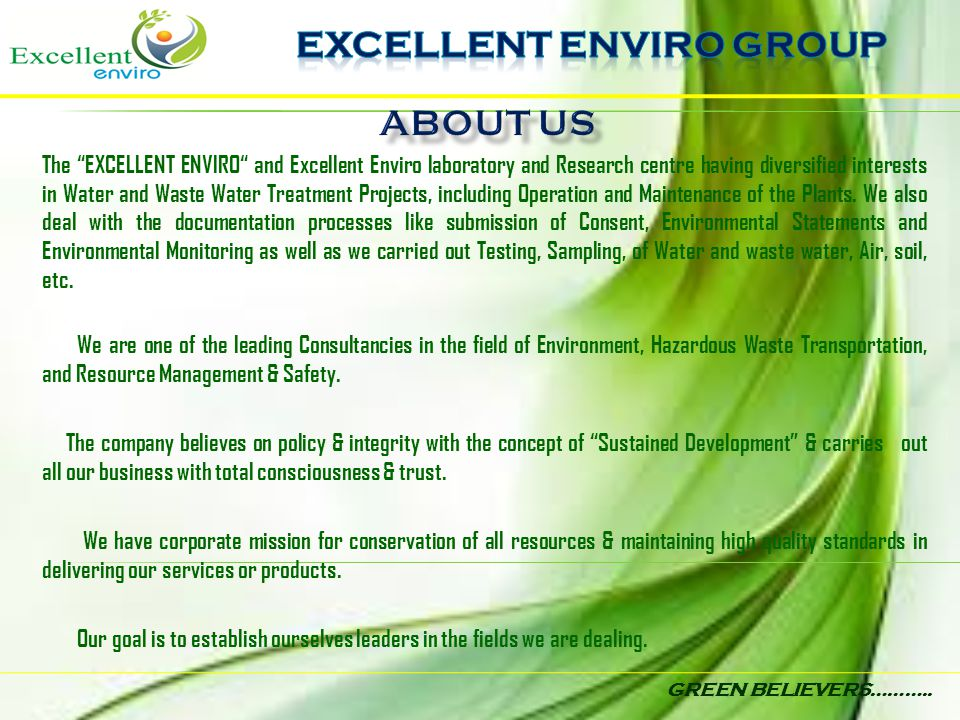"""GREEN BELIEVERS……….. The """"EXCELLENT ENVIRO"""" and Excellent Enviro laboratory and Research centre having diversified interests in Water and Waste Water"""