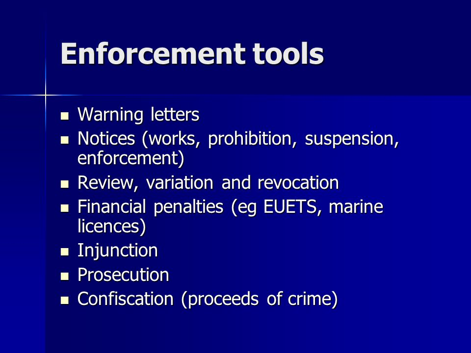 Enforcement tools Warning letters Warning letters Notices (works, prohibition, suspension, enforcement) Notices (works, prohibition, suspension, enfor