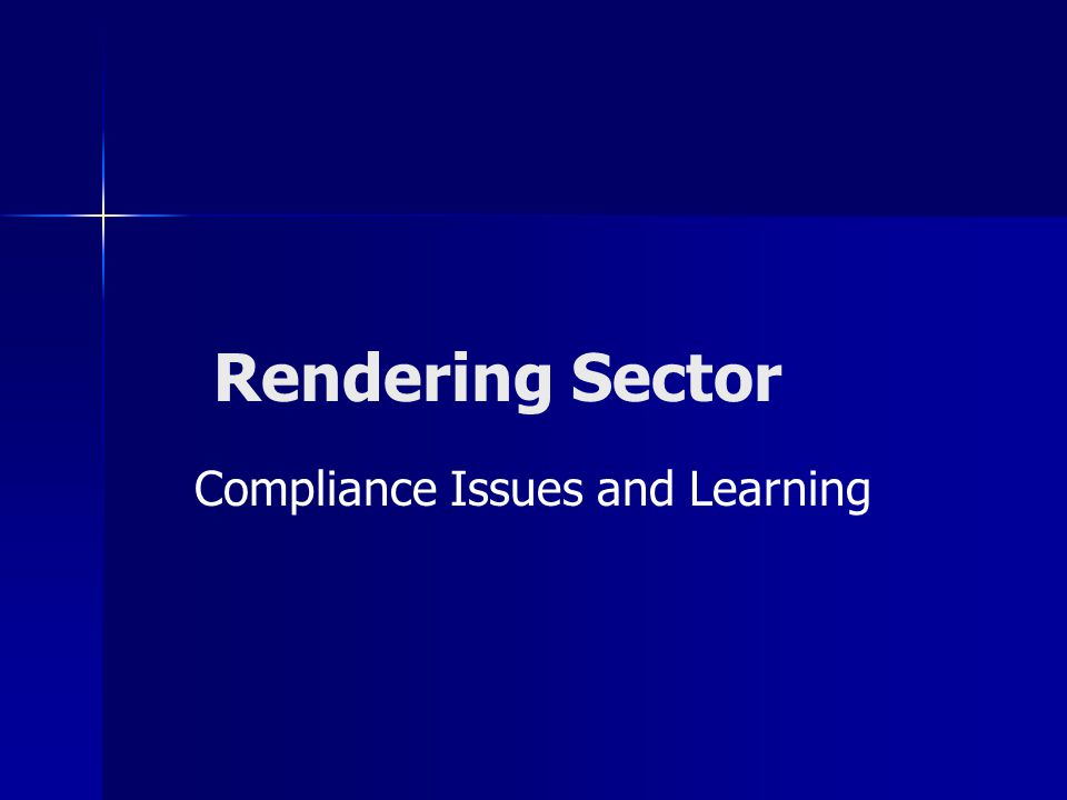 Rendering Sector Compliance Issues and Learning