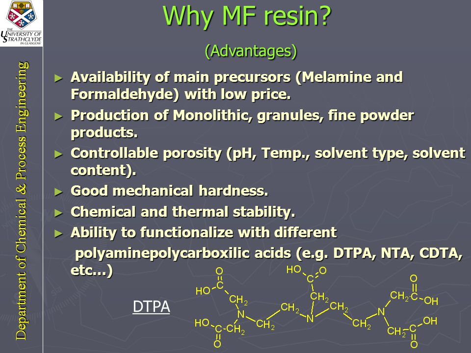 Aim of the project ► Synthesis and characterization of a new organic resin (MF-DTPA).