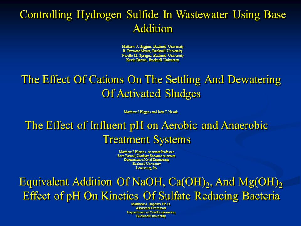 Controlling Hydrogen Sulfide In Wastewater Using Base Addition Matthew J.