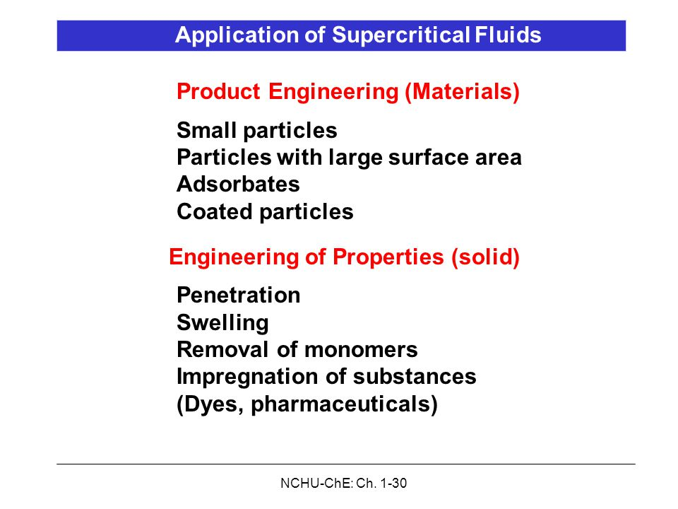 NCHU-ChE: Ch. 1-30 Product Engineering (Materials) Small particles Particles with large surface area Adsorbates Coated particles Engineering of Proper
