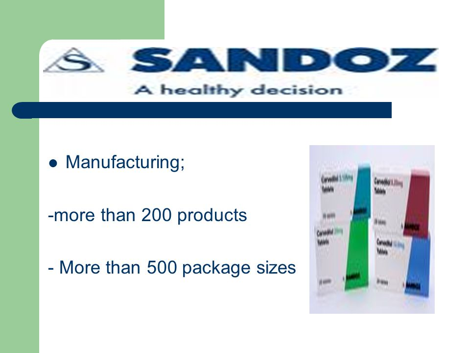 Manufacturing; -more than 200 products - More than 500 package sizes
