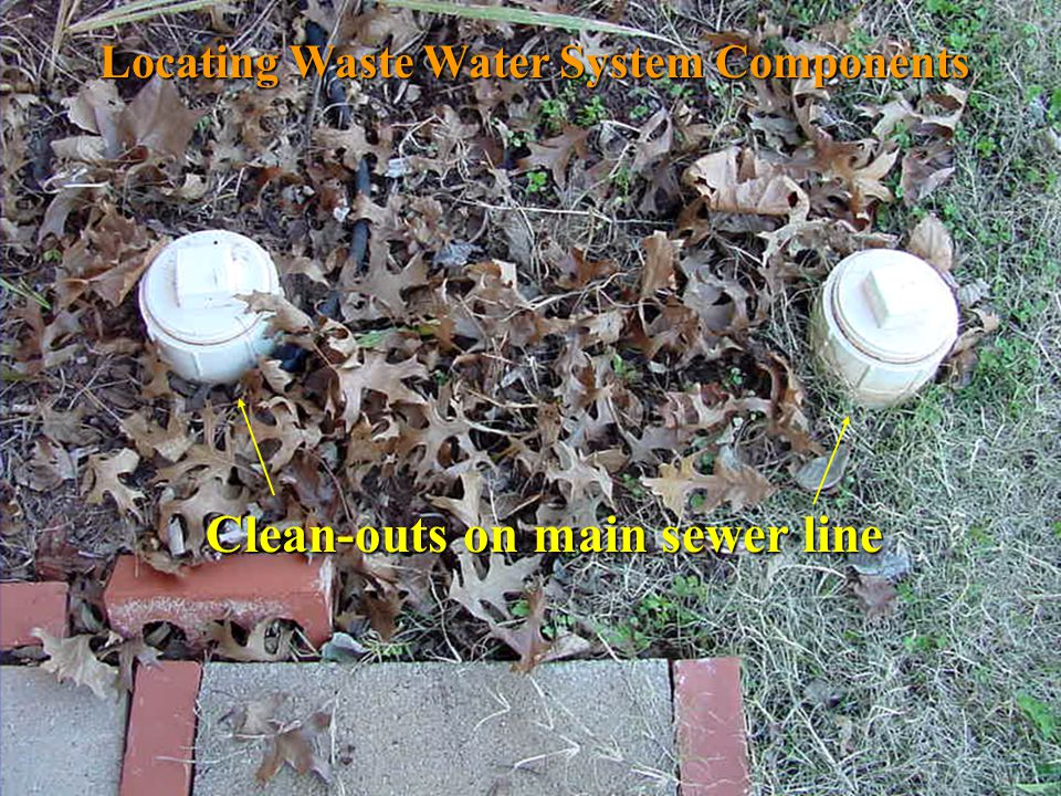 Clean-outs on main sewer line Locating Waste Water System Components