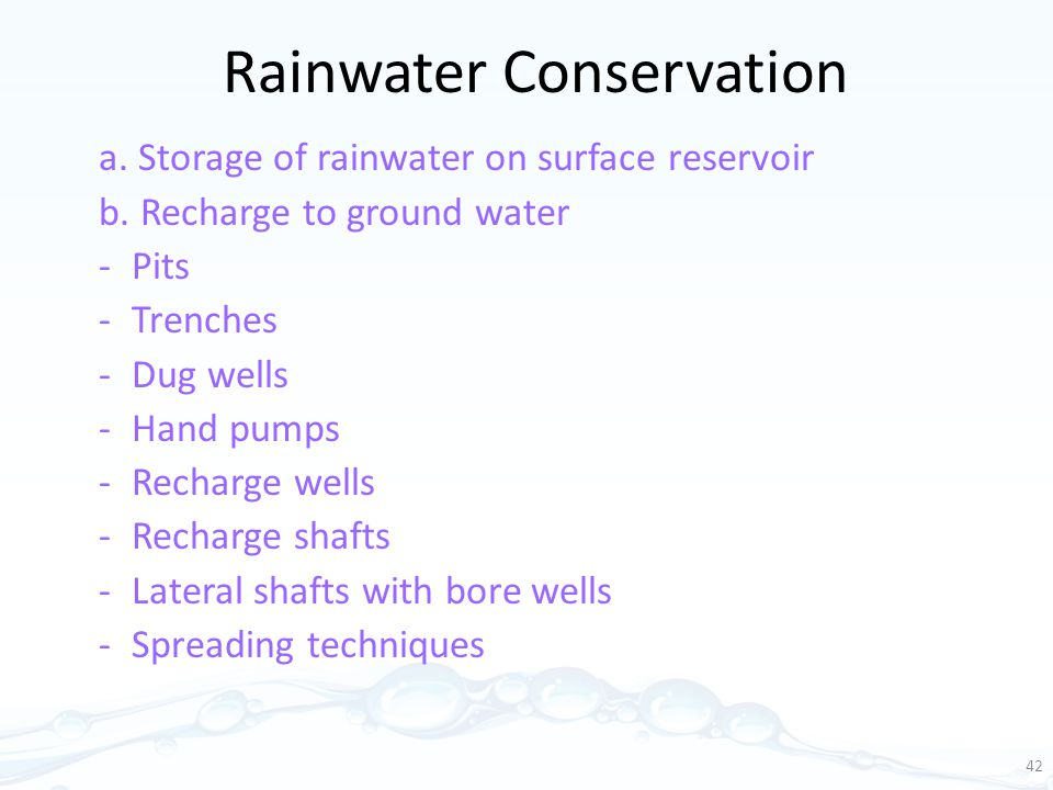 Rainwater Conservation a.Storage of rainwater on surface reservoir b.