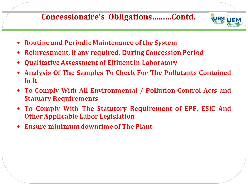 Concessionaire s Obligations………Contd.