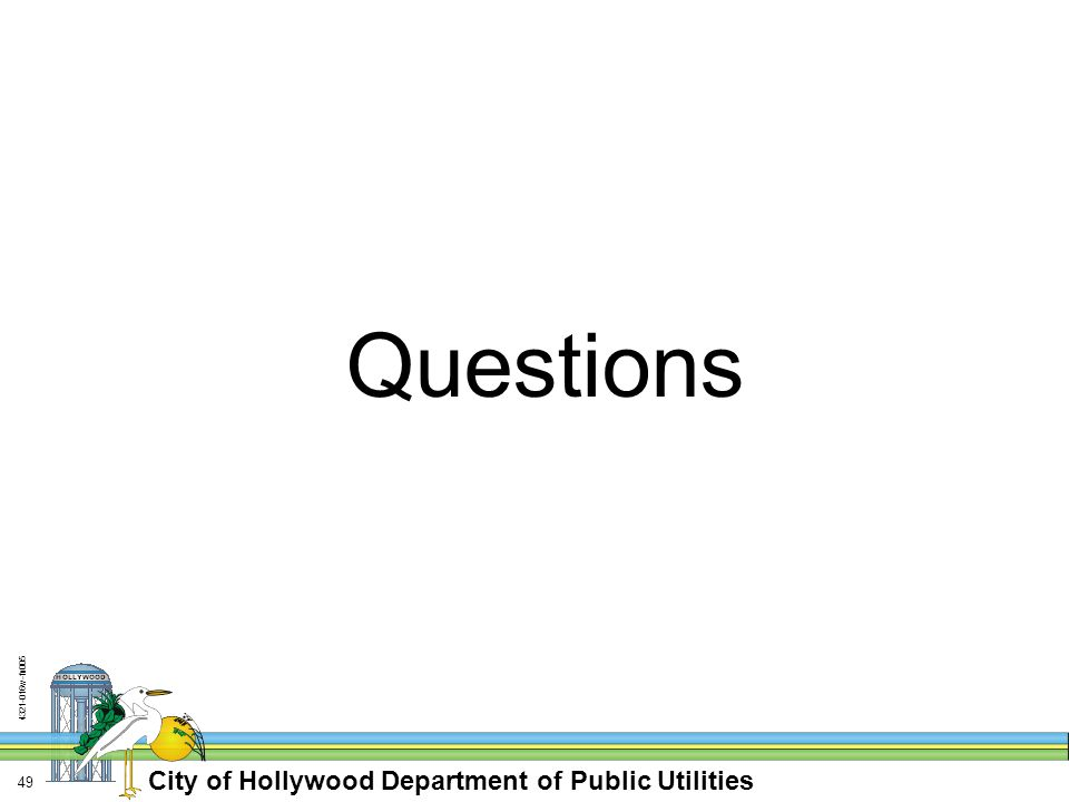 City of Hollywood Department of Public Utilities w-fn Questions