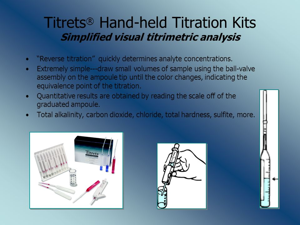 """Titrets ® Hand-held Titration Kits Simplified visual titrimetric analysis """"Reverse titration"""" quickly determines analyte concentrations. Extremely sim"""