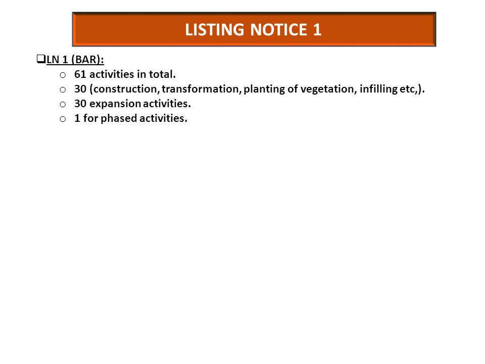 LISTING NOTICE 1  LN 1 (BAR): o 61 activities in total.
