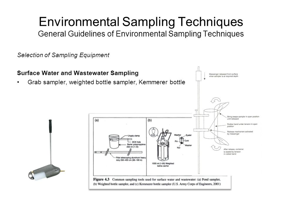 Environmental Sampling Techniques General Guidelines of Environmental Sampling Techniques Selection of Sampling Equipment Surface Water and Wastewater
