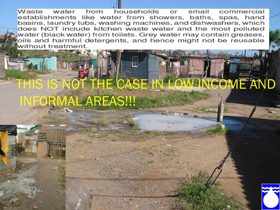  there is no ponding of the greywater (Health)  that the greywater does not get into surface water systems (environmental)  that greywater is not allowed to build up in the soil to such an extent that it becomes a hazard.