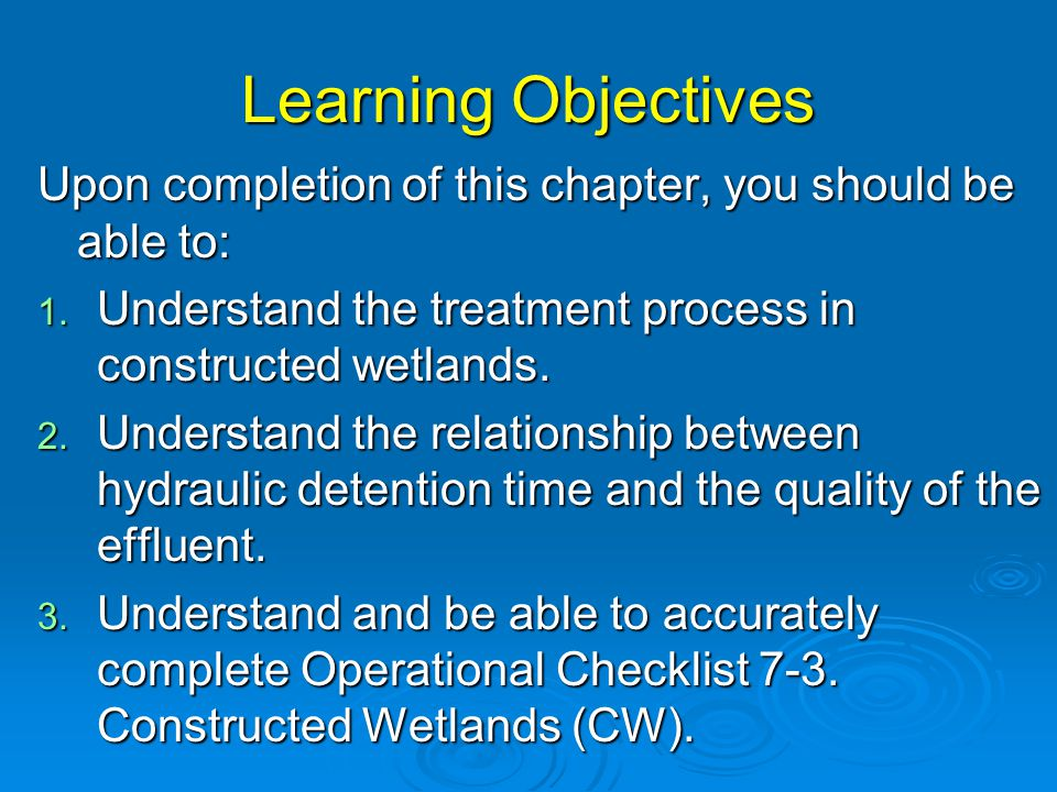 Learning Objectives Upon completion of this chapter, you should be able to: 1.