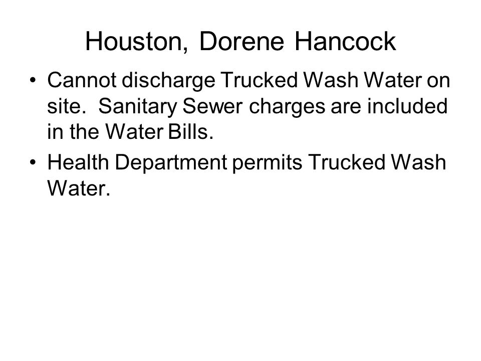 Houston, Dorene Hancock Houston Has 3 Enforcement Agencies –Public Works –Health Department Enforcement of Houston Ordinances Municipal Citation –Hous