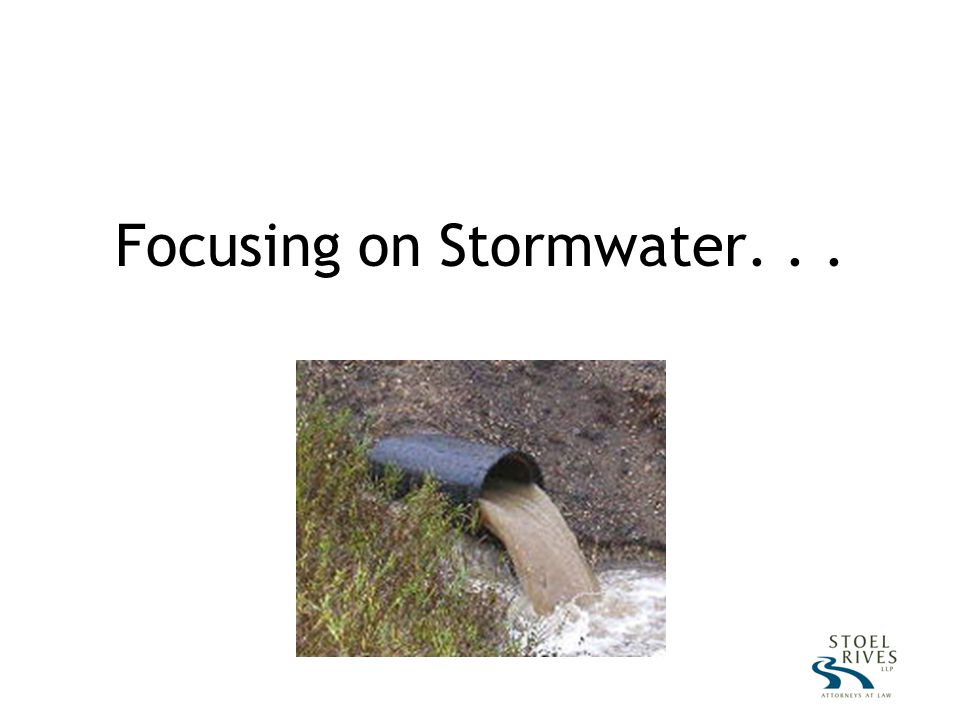 Focusing on Stormwater...