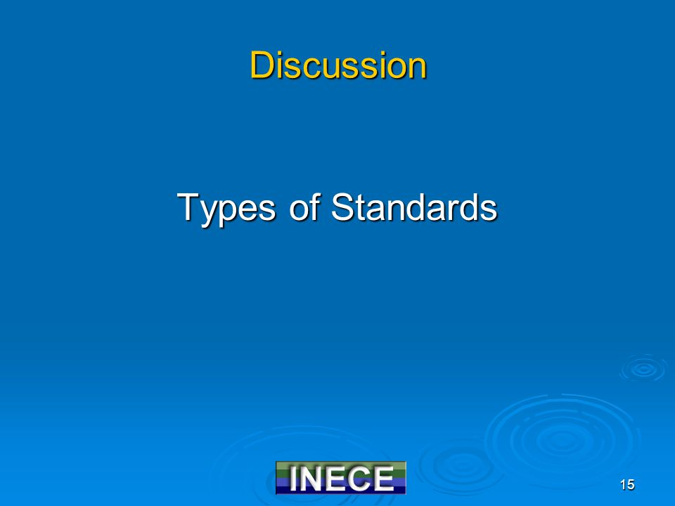 15 Discussion Types of Standards