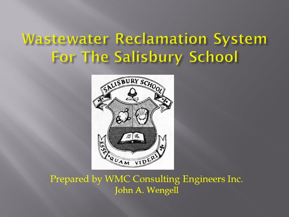 Prepared by WMC Consulting Engineers Inc. John A. Wengell