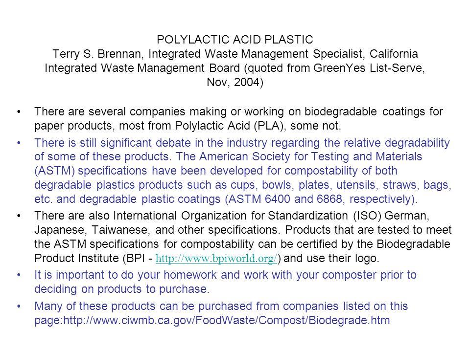 POLYLACTIC ACID PLASTIC Terry S.