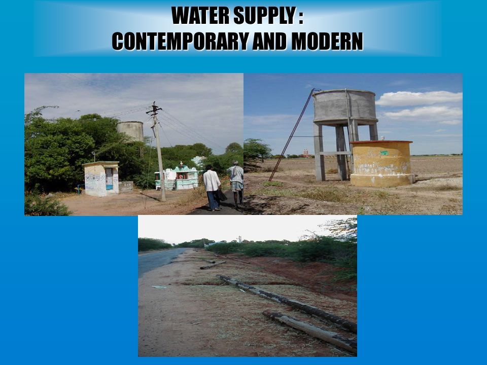 WATER SUPPLY : CONTEMPORARY AND MODERN