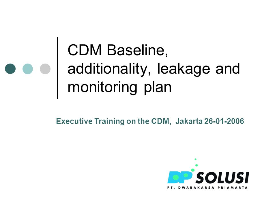 Contents Baseline Definition and principles Where in CDM process.