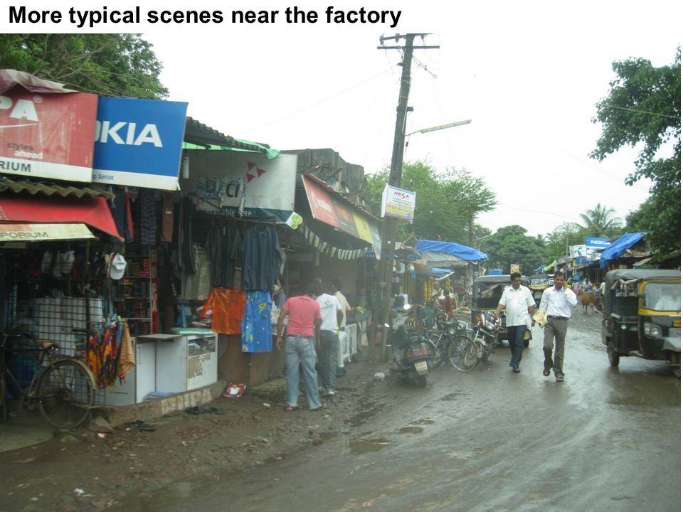 More typical scenes near the factory