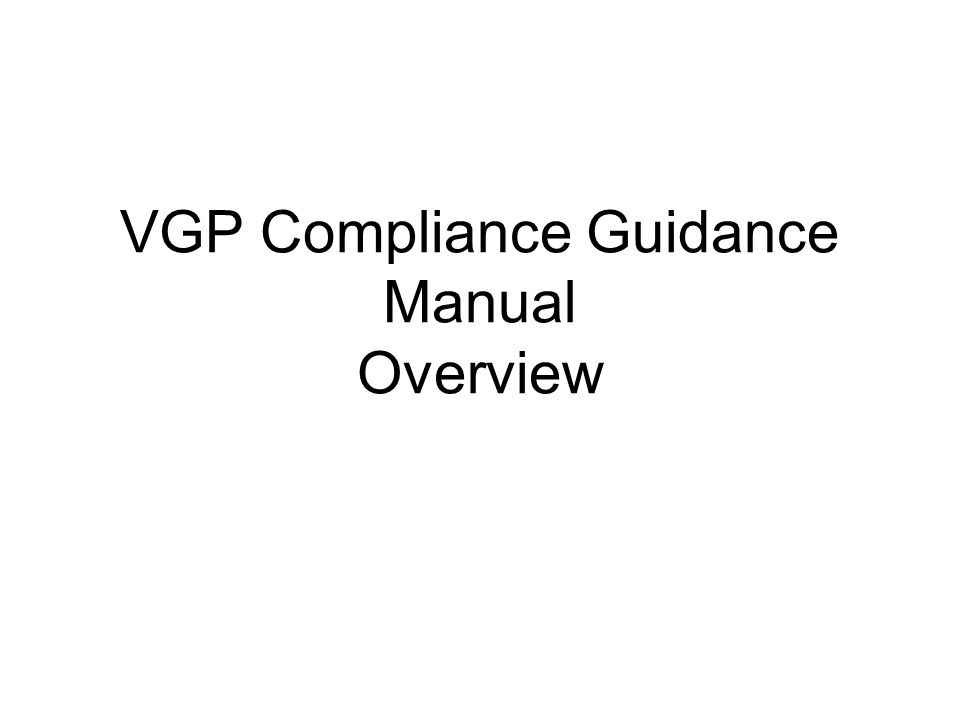 VGP Compliance Guidance Manual Overview