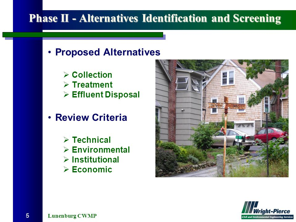 Lunenburg CWMP 5 Phase II - Alternatives Identification and Screening Proposed Alternatives  Collection  Treatment  Effluent Disposal Review Criter
