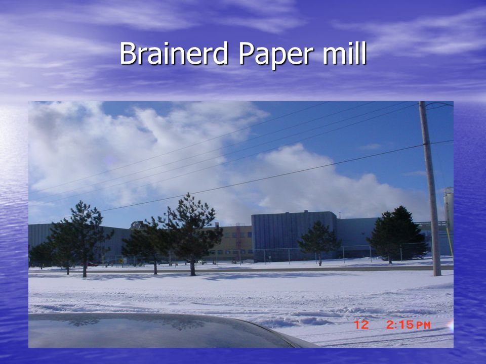 Brainerd Paper mill