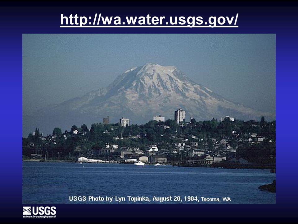 http://wa.water.usgs.gov/ Tacoma, WA, Tacoma, WA
