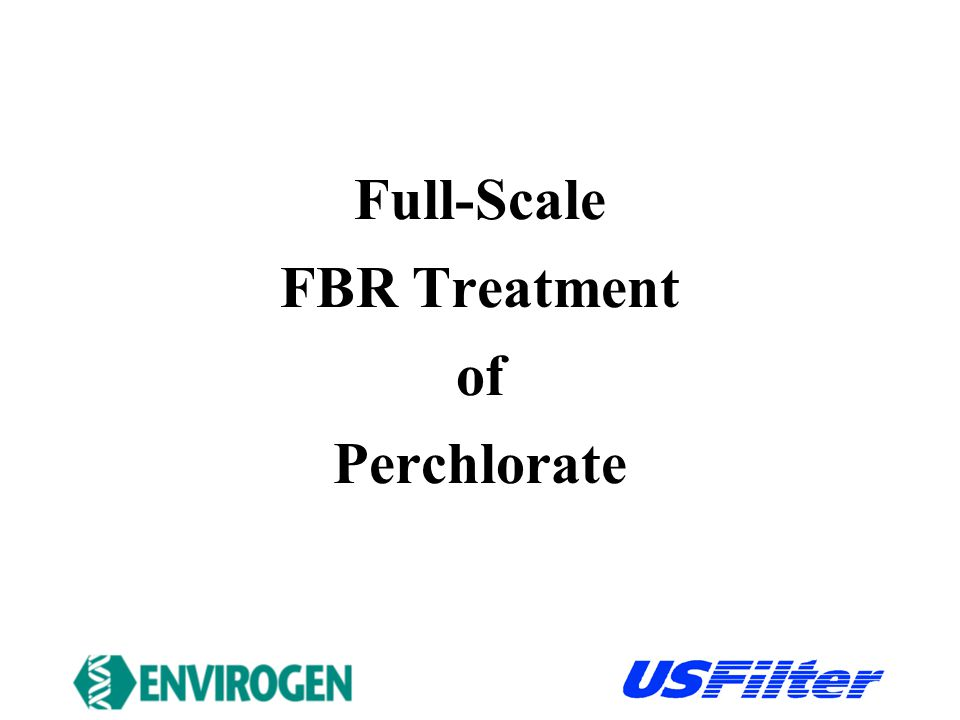 Full-Scale FBR Treatment of Perchlorate