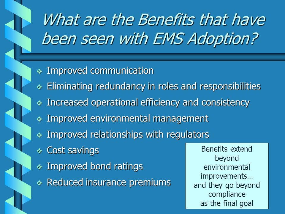 What are the Benefits that have been seen with EMS Adoption.