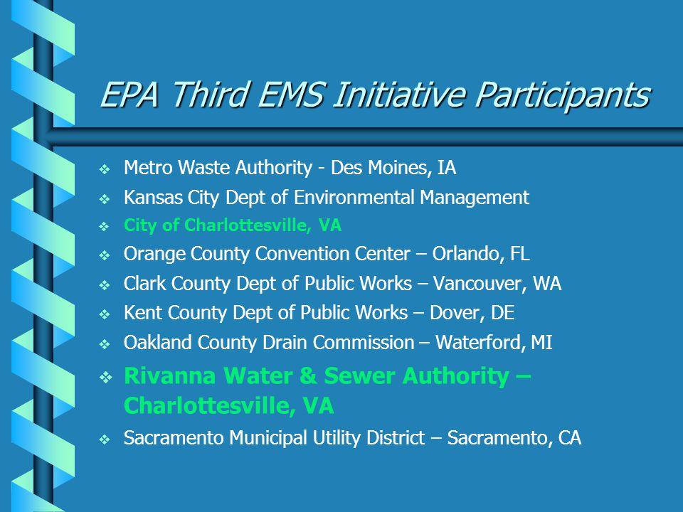 Rivanna's Overall EMS Goals Reduce environmental impact.