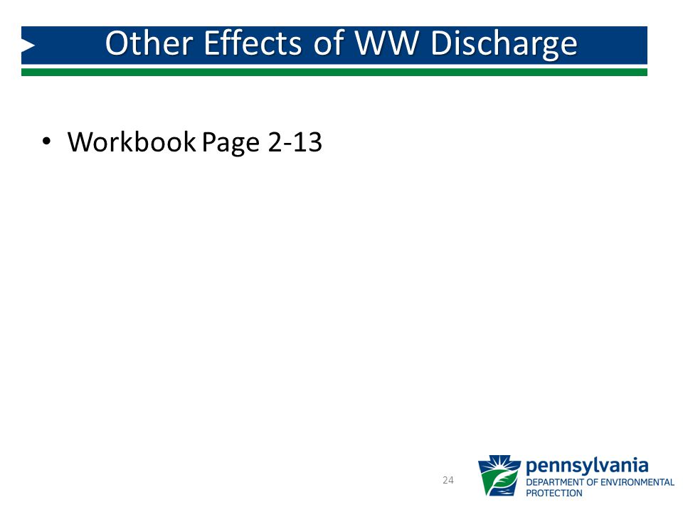 Workbook Page 2-13 24 Other Effects of WW Discharge