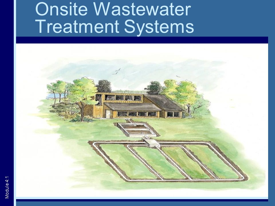 Onsite Wastewater Treatment Systems Module 4:1