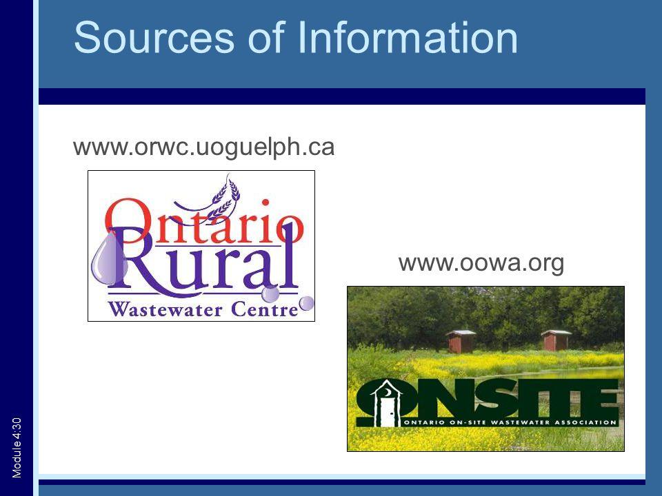 www.orwc.uoguelph.ca www.oowa.org Sources of Information Module 4:30