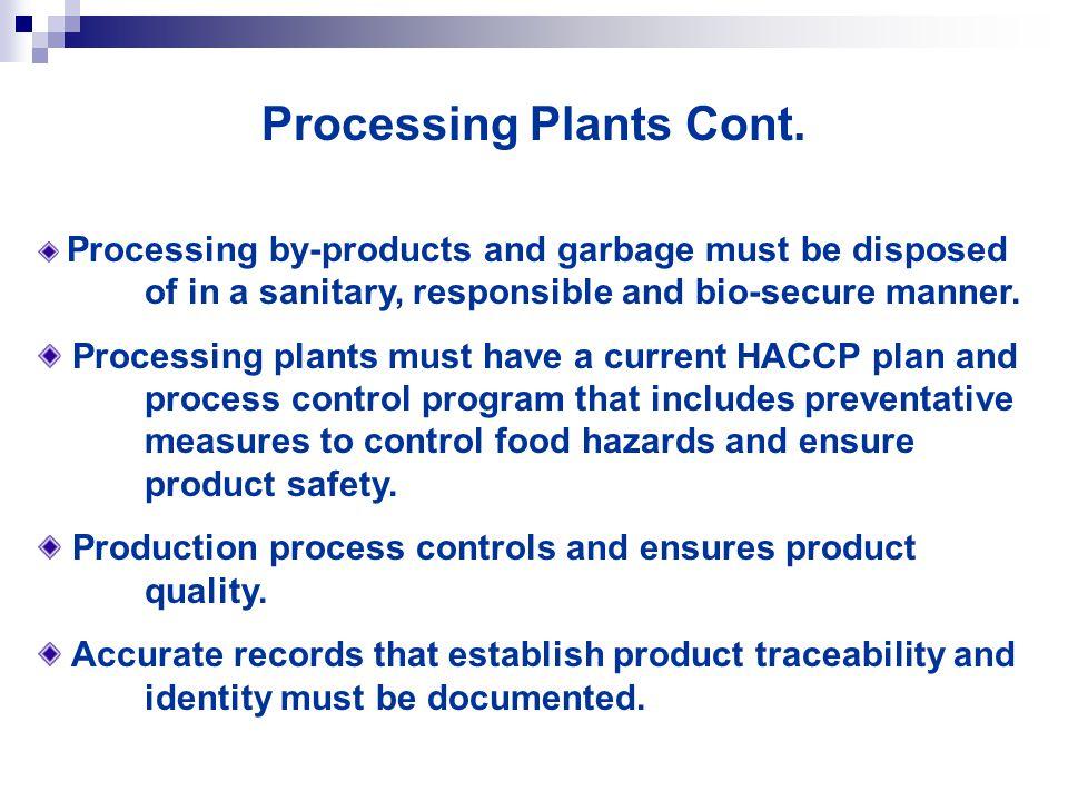 Processing Plants Cont.