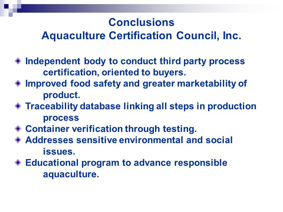 Conclusions Aquaculture Certification Council, Inc.