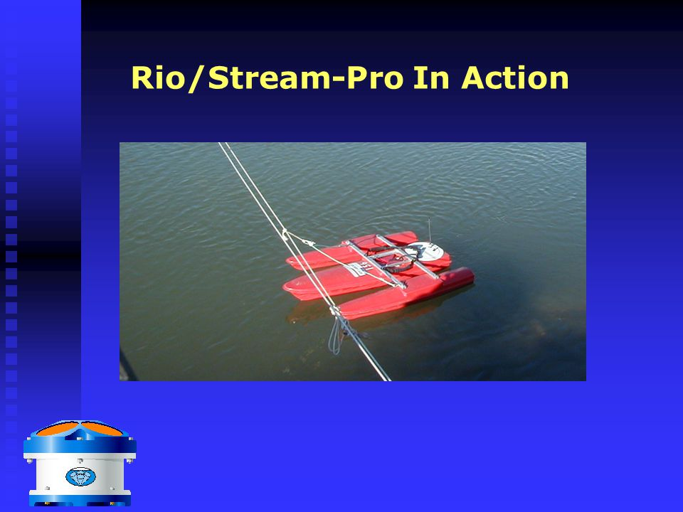 Rio/Stream-Pro In Action