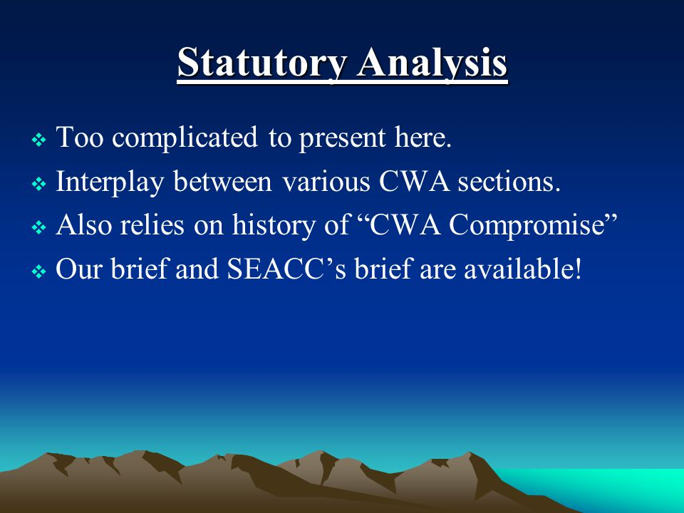Statutory Analysis  Too complicated to present here.