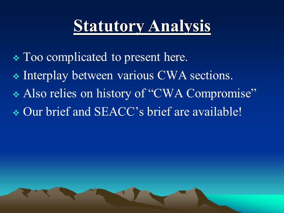 Statutory Analysis  Too complicated to present here.