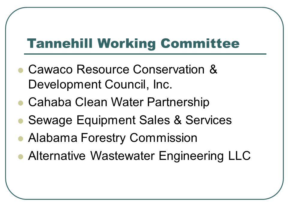 Tannehill Working Committee Cawaco Resource Conservation & Development Council, Inc. Cahaba Clean Water Partnership Sewage Equipment Sales & Services