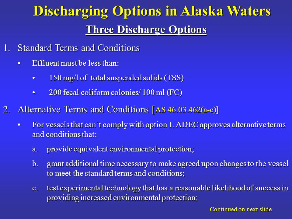 Commercial Passenger Vessel Environmental Compliance Program The program established by Alaska Statute (AS) 46.03.460 -.490 coversThe program established by Alaska Statute (AS) 46.03.460 -.490 covers –Graywater –Blackwater –Visible Emissions –Solid Waste –Hazardous Waste It does not coverIt does not cover –Bilge –Ballast –Sludge