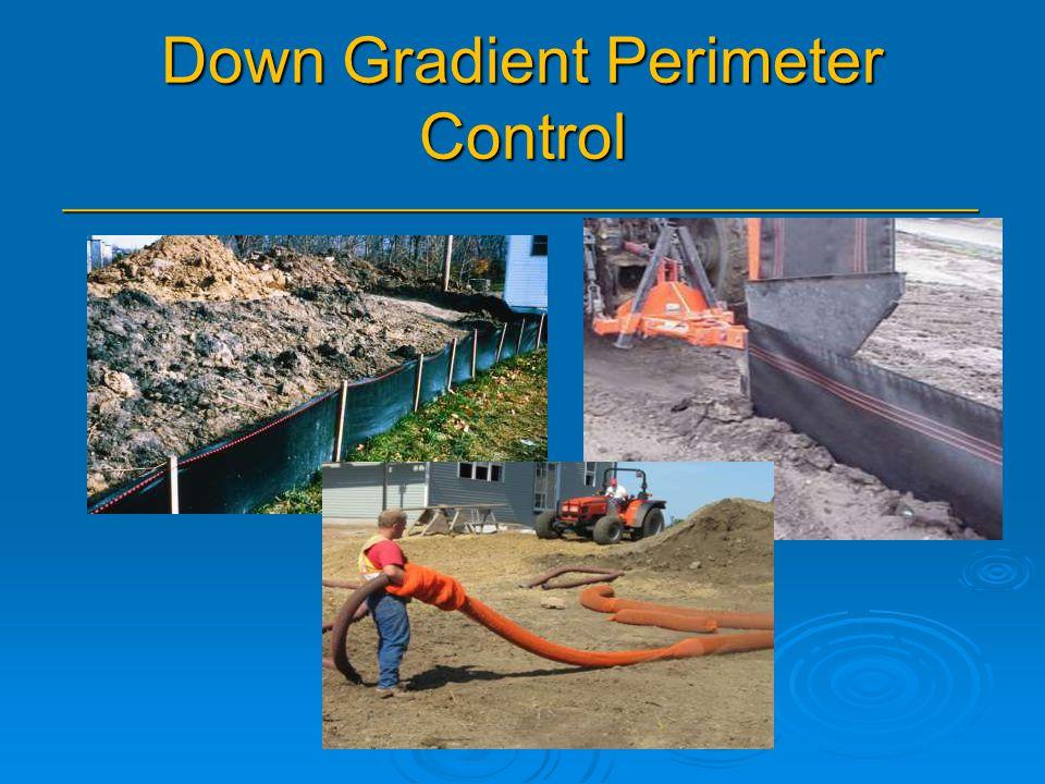 Down Gradient Perimeter Control _______________________________________________ _